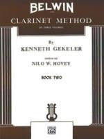Belwin Clarinet Method - Book Two - Gekeler - Edited by Hovey - H & H Music