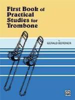First Book of Practical Studies for Trombone - Bordner - H & H Music