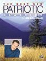 The Best New Patriotic Classics - Brickman - H & H Music