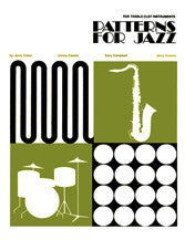 Patterns for Jazz - For Treble Clef Instruments - Coker/Casale/Campbell/Greene - H & H Music