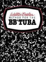 Method for the BBb Tuba - Book 1 - Beeler - H & H Music