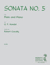 Sonata No. 5 for Flute and Piano - Handel/Cavally