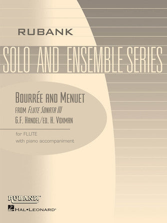 Bourrée and Menuet from Flute Sonata No. III - Handel/Edited by Voxman
