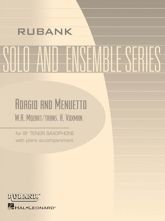 Adagio and Menuetto for Bb Tenor Saxophone and Piano - Mozart/Voxman