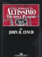 A New Approach to Altissimo Trumpet Playing - Lynch - H & H Music