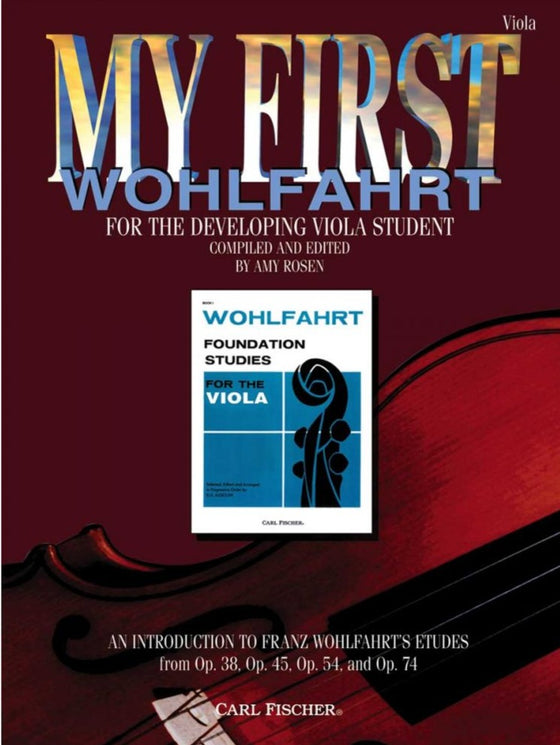 My First Wohlfahrt - For the Developing Viola Student - Compiled and Edited by Rosen