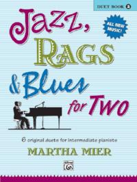 Jazz, Rags & Blues for Two - Book 2 - Martha Mier