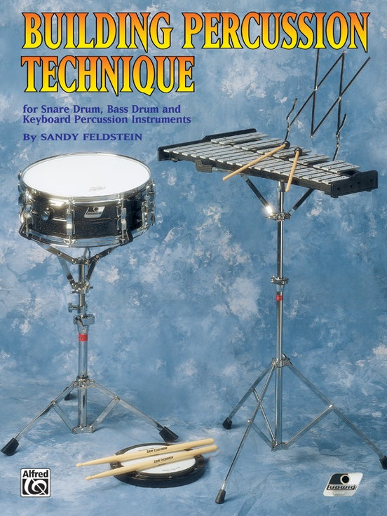 Building Percussion Technique for Snare Drum, Bass Drum and Keyboard Percussion Instruments - Feldstein - H & H Music