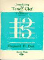 Introducing the Tenor Clef for Trombone (Bassoon) - Fink - H & H Music