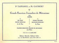 17 Grandes Exercices Journalieres - Flute - Taffanel/Gaubert - H & H Music