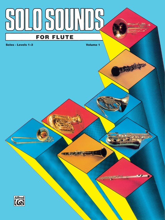 Solo Sounds for Flute - Volume 1 - Levels 1-3 - Various Composers
