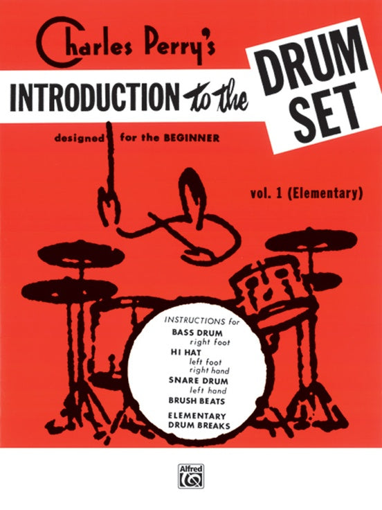 Charles Perry's Introduction to the DrumSet - Vol. 1 (Elementary) - Perry - H & H Music