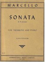 Sonata in A Minor for Trombone and Piano - Marcello/Ostrander