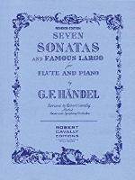 Seven Sonatas and Famous Largo for Flute and Piano (Rev Ed) - Handel/Revised Cavally