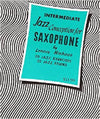 Intermediate Jazz Conception for Saxophone - 20 Jazz Exercises - 25 Jazz Etudes - Includes Play-Along CD - Niehaus