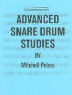 Advanced Snare Drum Studies - Peters - H & H Music