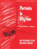 Portraits in Rhythm - 50 Studies for Snare Drum - Cirone