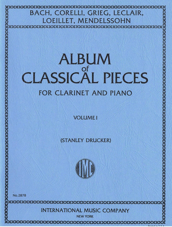 Album of Classical Pieces for Clarinet and Piano - Volume I - Drucker
