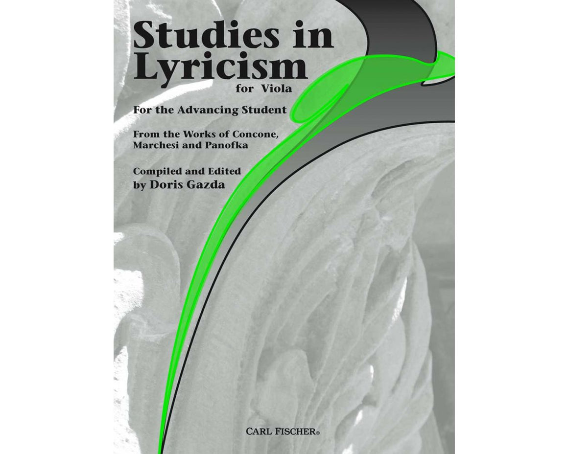Studies in Lyricism for Viola - For the Advancing Student - From the Works of Concone/Marchesi/Panofka - Gazda