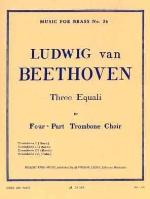 Three Equali for Four-Part Trombone Choir -  Beethoven