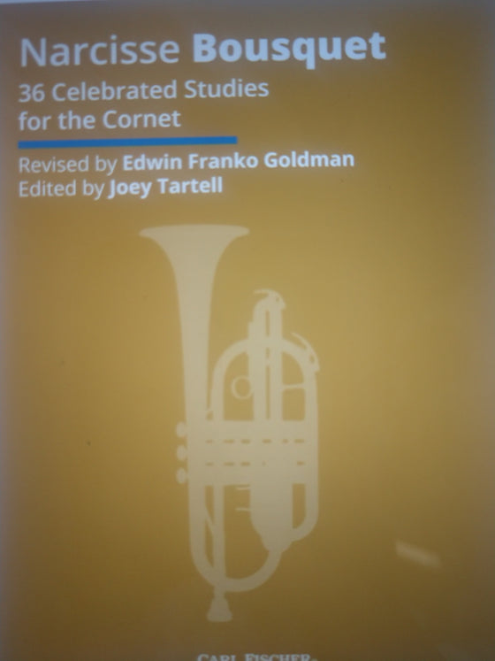 Thirty-Six Celebrated Studies for Cornet - Bousquet/Revised by Goldman/Edited by Tartell
