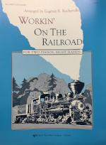 Workin' On The Railroad - Rocherolle
