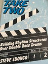 Take Two - Building Rhythm Structures Over Double Bass Drums - Luongo