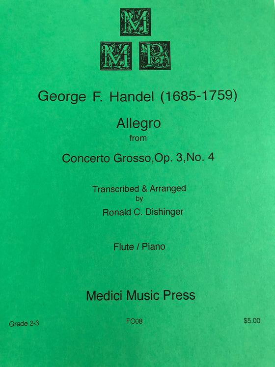 Allegro from Concerto Grosso, Op. 3, No. 4 - Handel/Transcribed and Arranged by Dishinger