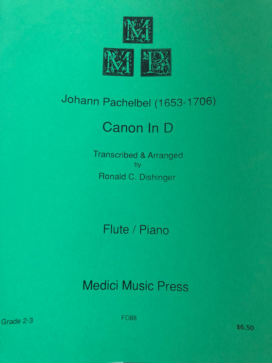 Canon in D - Pachelbel/Transcribed and Arranged by Dishinger