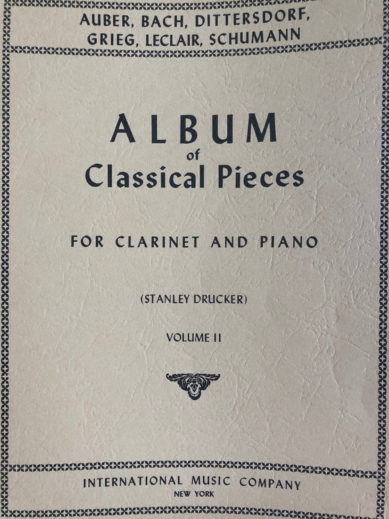 Album of Classical Pieces for Clarinet and Piano - Volume II - Drucker