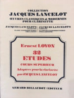 32 Etudes Cours Superieur (32 Higher Education Courses) - Adapted for the Clarinet by Lancelot - Loyon - H & H Music