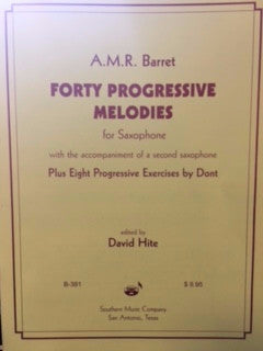 Forty Progressive Melodies for Saxophone - With the Accompaniment of a Second Saxophone - Plus Eight Progressive Exercises by Dont - Barret/Edited by Hite - H & H Music