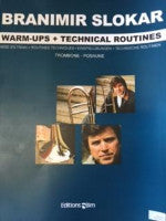 Warm-Ups + Technical Routines - Trombone - Slokar