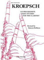 416 Progressive Daily Studies for the Clarinet - Book II: 183 Exercises - Kroepsch - Revised by Bellison