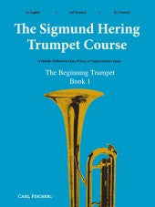 The Sigmund Hering Trumpet Course - The Begining Trumpeter - Book 1 - Hering
