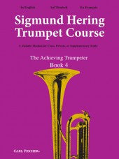 The Sigmund Hering Trumpet Course - The Achieving Trumpeter - Book 4 - Hering