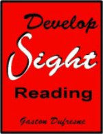 Dufresne - Develop Sight Reading - Volume 1 & 2 for all Treble Clef Instruments - Edited by Voisin