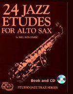 24 Jazz Etudes for Alto Sax - Bill Holcombe - With CD - H & H Music