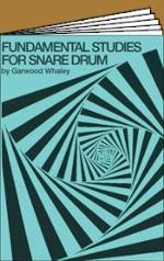 Fundamental Studies for Snare Drum - Whaley