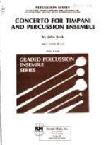Concerto for Timpani and Percussion and Ensemble - Grade 6 - Beck