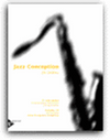 Jazz Conception - 21 Solo Etudes - For Phrasing, Interpretation, and Improvisation - Includes CD - Snidero - H & H Music