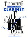 The Complete Boosey & Hawkes Clarinet Scale Book - Scales and Arpeggios - H & H Music