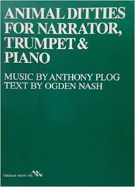 Animal Ditties for Narrator, Trumpet & Piano - Plog/Nash