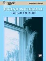 Touch of Blue - Rocherolle