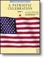 A Patriotic Celebration, Book 3 - Bober - H & H Music
