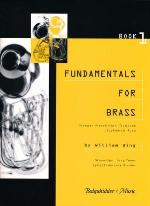 Fundamentals for Brass - Book 1 - Trumpet/French Horn/Trombone/Euphonium/Tuba - Bing