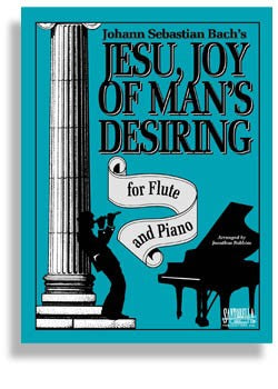 Jesu, Joy of Man's Desiring for Flute and Piano - Bach/Robbins