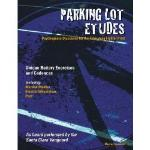 Parking Lot Etudes - Gusseck