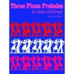 Three Piano Preludes - O'Hearn