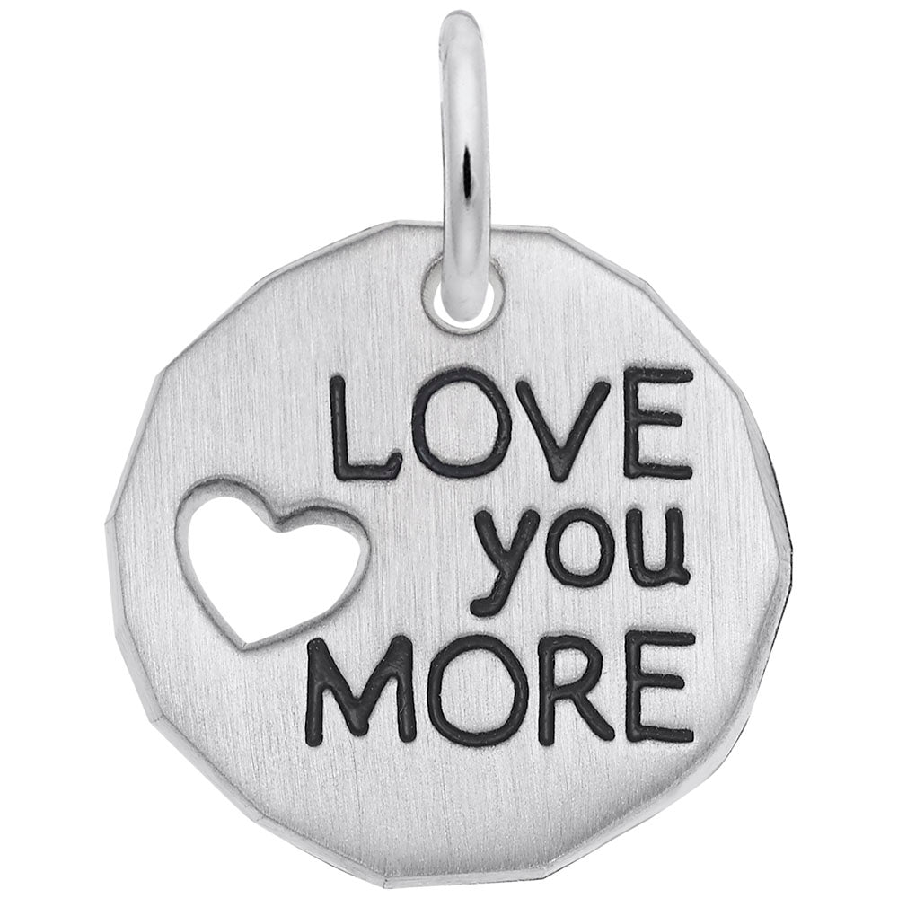 I Love You More Charm - Silverscape Designs